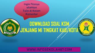 Download Soal KSM Jenjang MI Tingkat Kabupaten/Kota Tahun 2021
