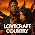 Lovecraft country - série debate qual pior tipo de horror: o humano ou o monstro?