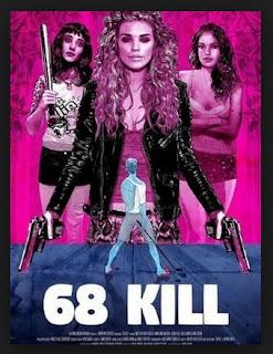Download Film 68 Kill ( 2017 ) WEBDL 720p