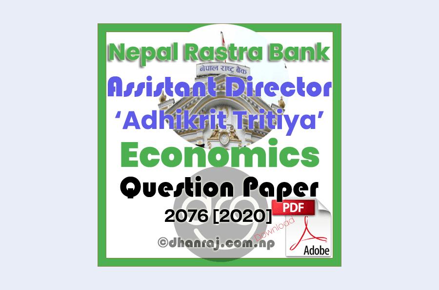 Economics-Question-Paper-2076-11-12-Assistant-Director-Adhikrit-Tritiya-Nepal-Rastra-Bank-NRB