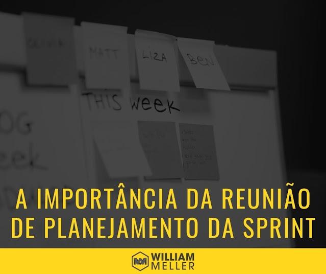 A importância da Reunião de Planejamento da Sprint