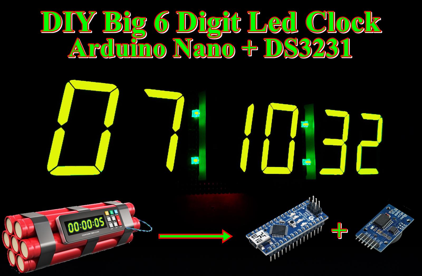 DIY Big 6 Digit Led Clock Arduino + RTC DS3231 - Dicky B Mz 161f38398f
