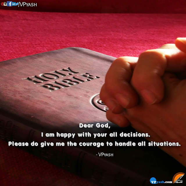 Dear God I am Happy with your all decisions motivational inspirational lessons spiritual sayings