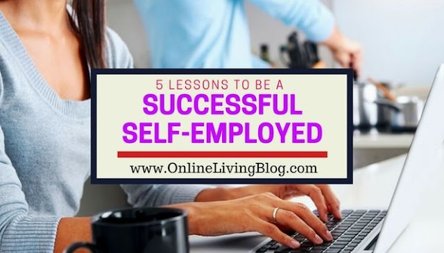 Work-From-Home: 5 Lessons to Be a Successful Self-employed