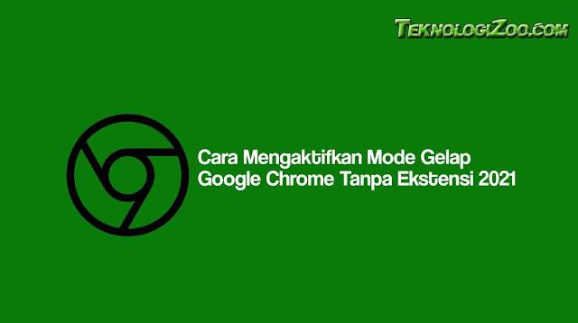 cara membuat dark mode di google chrome pc