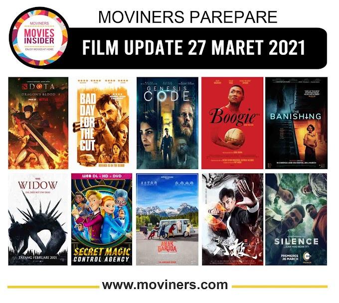 FILM UPDATE 27 MARET 2021
