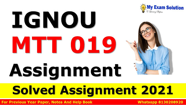 MTT 019 Solved Assignment 2021-22