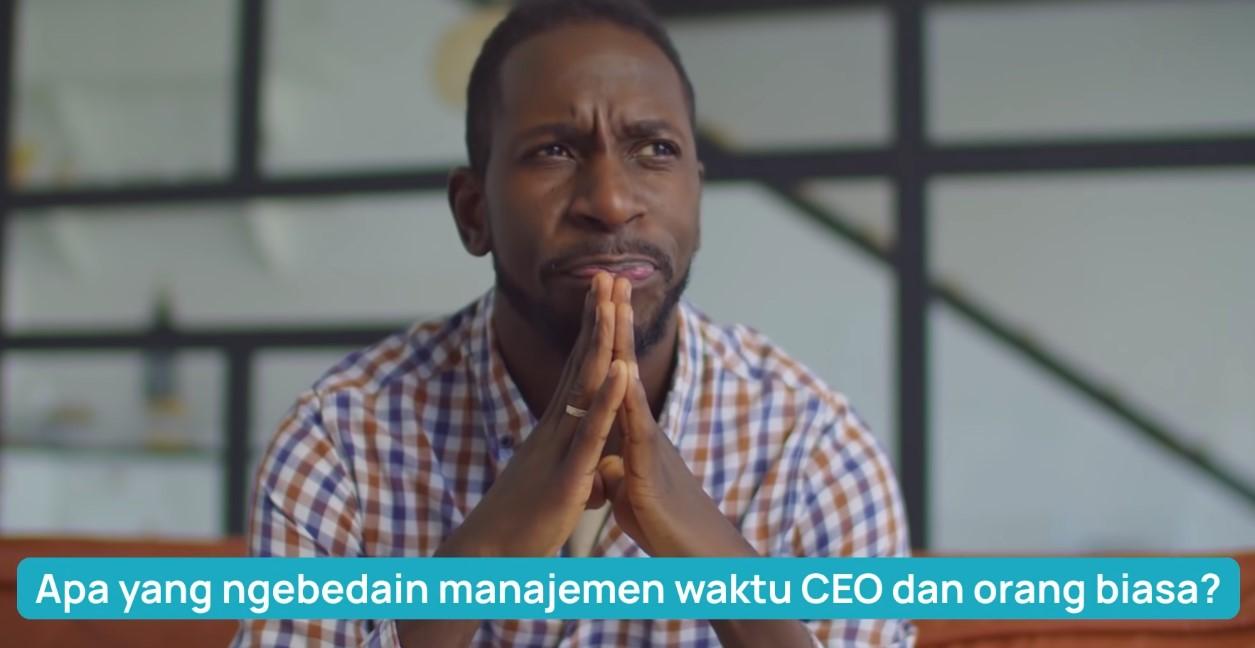 Gimana CEO dunia mengatur waktu?