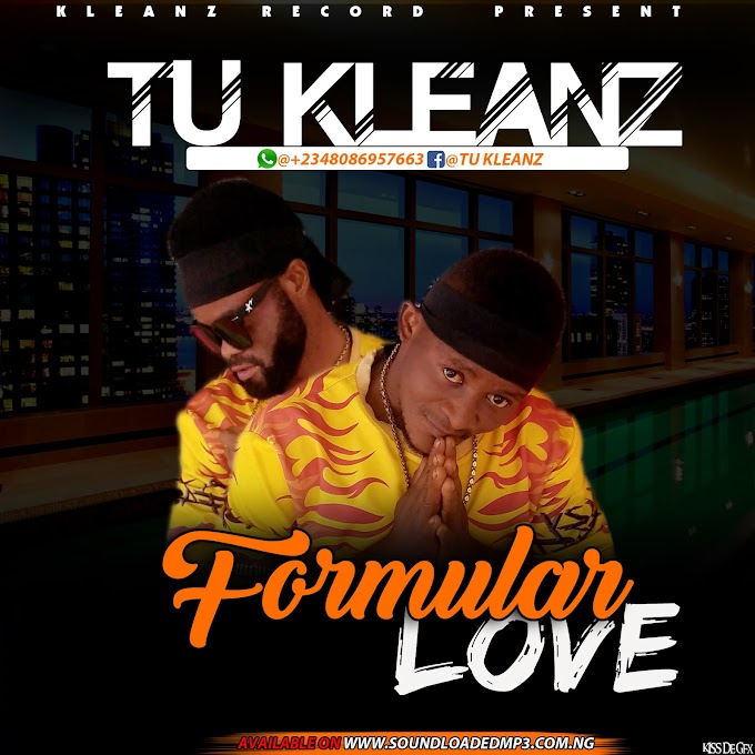 [LYRICS]Tu Kleanz-Formular Love