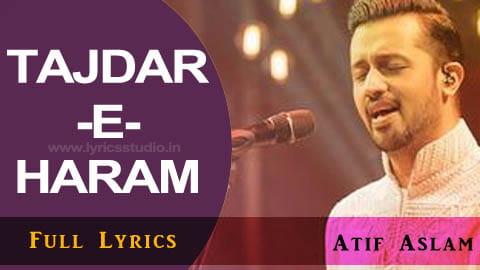 tajdar-e-haram lyrics in hindi - atif aslam