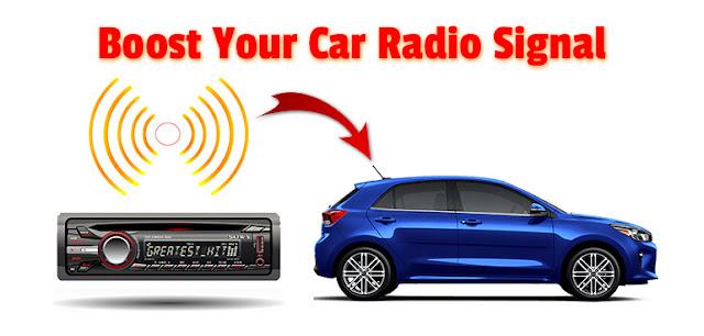 Boost car radio signal