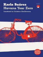 Havana Year Zero by Karla Suárez, Christina Macsweeney