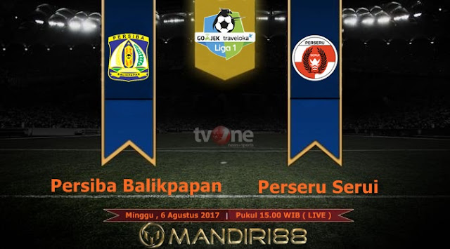Prediksi Bola : Persiba Balikpapan Vs Perseru Serui , Minggu 06 Agustus 2017 Pukul 15.00 WIB @ TVONE