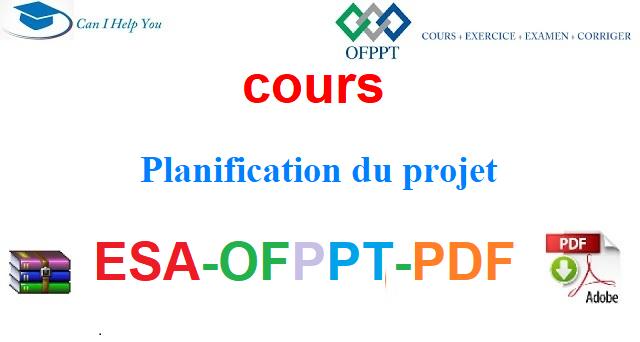 Planification du projet Électromécanique des Systèmes Automatisées-ESA-OFPPT-PDF