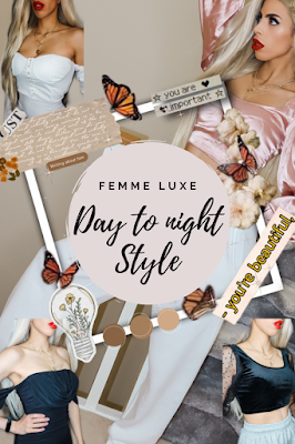 Day to night style review Femme Luxe