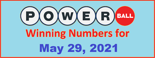 PowerBall Winning Numbers for Saturday, May 29, 2021