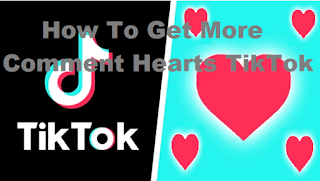 Comment hearts tiktok || How can I get more comment hearts on TikTok?