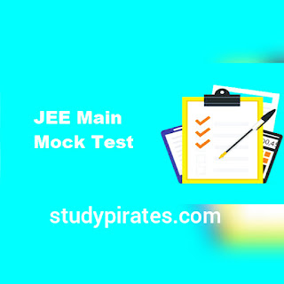 MOCK TEST PAPER FOR JEE MAIN