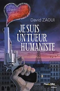 Je Suis Un Tueur Humaniste de David Zaoui PDF