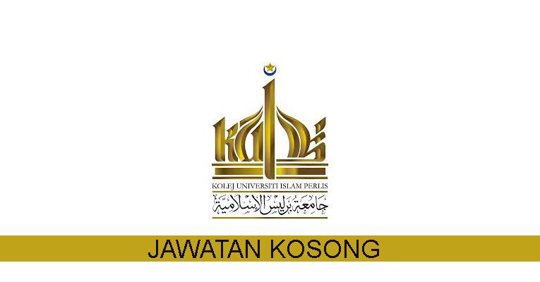 Kekosongan Terkini di Kolej Universiti Islam Perlis (KUIPs)