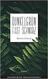 Lesemonat März 2018 - Dunkelgrün fast schwarz von Mareike Fallwickl