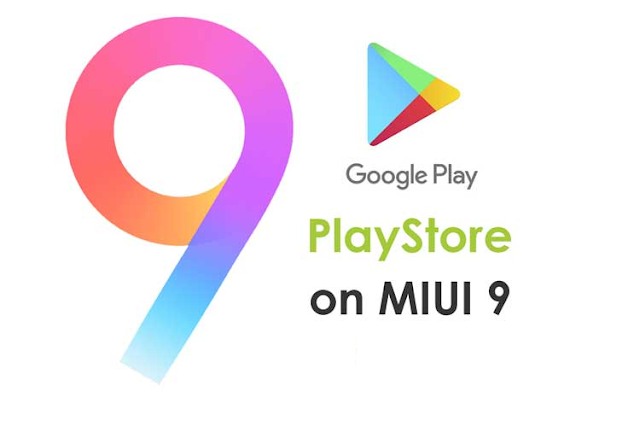 Cara Instal Google Play Store Xiaomi MIUI 9 Android
