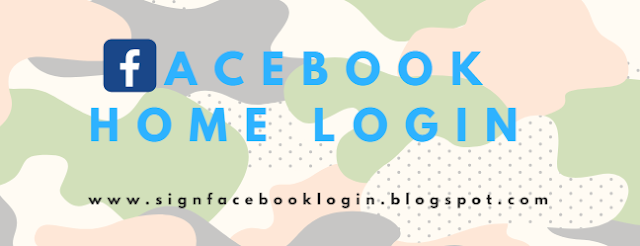 Facebook Home Login Home Page