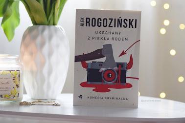 """""""Ukochany z piekła rodem"""" - Alek Rogoziński"""