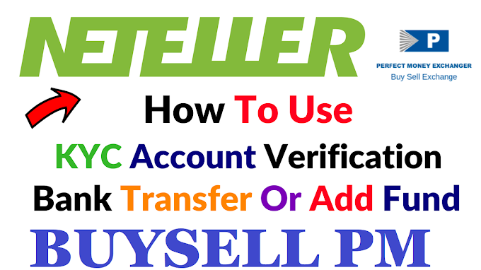 Neteller in India - How to Create an Account and How to exchange perfect money to Neteller