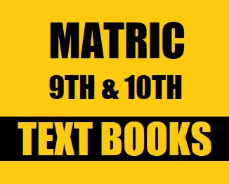 Matric Part-1 and Part-2 Text Books of All Subjects (Pdf Format) - Taleem360