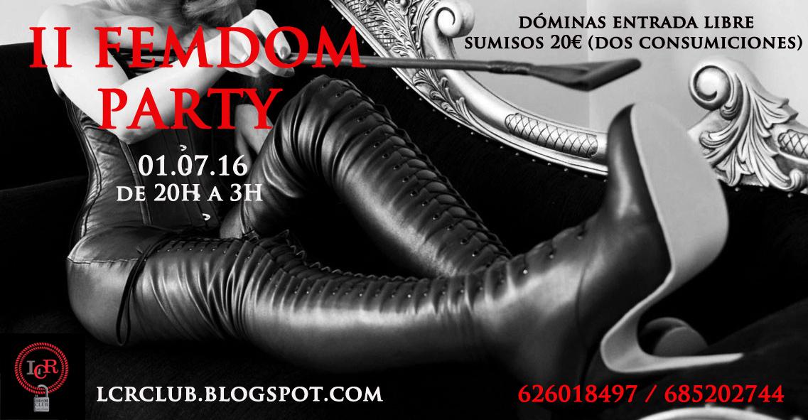 2 FemDom Party en LCR Club (Barcelona)
