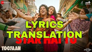 Star Hai Tu Lyrics in English | With Translation | – Toofaan | Divya Kumar