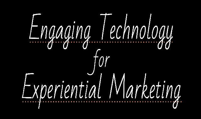 Engaging Tech for Experiential Marketing #infographic