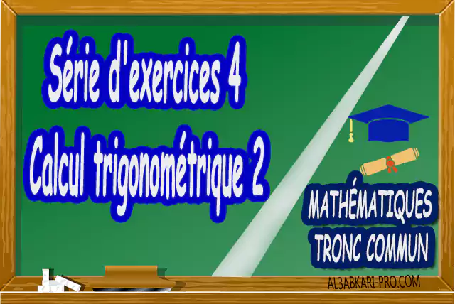 Mathématiques , Tronc commun , Tronc commun sciences , Tronc commun Technologies , Tronc commun français ,  option française, Arithmétique dans N, Les ensembles de nombres N, Z, Q, D et R , L'ordre dans R , Les polynômes , Équations, inéquations et systèmes, Calcul vectoriel dans le plan , La projection dans le plan, La droite dans le plan , Calcul trigonométrique 1 , Transformations du plan , Le produit scalaire , Généralités sur les fonctions , Calcul trigonométrique 2 , Géométrie dans l'espace , Statistiques , Devoir de Semestre 1 , Devoirs de Semestre 2 , maroc, Exercices corrigés, Cours, résumés, devoirs corrigés,  exercice corrigé, prof de soutien scolaire a domicile, cours gratuit, cours gratuit en ligne, cours particuliers, cours à domicile, soutien scolaire à domicile, les cours particuliers, cours de soutien, les cours de soutien, cours online, cour online