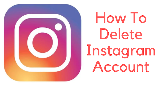 How to Delete Instagram Account Step by Step Guide