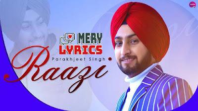 Raazi By Parakhjeet Singh - Lyrics
