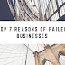 Top 7 Reasons Of Failed Businesses