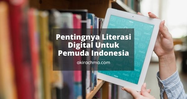 literasi digital untuk pemuda indonesia