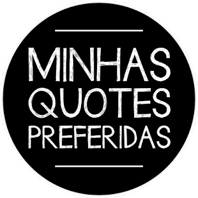Quotes do Mês #1