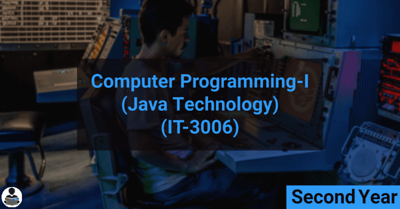 Computer Programming-I [JAVA] (IT-3006)  RGPV notes CBGS Bachelor of engineering