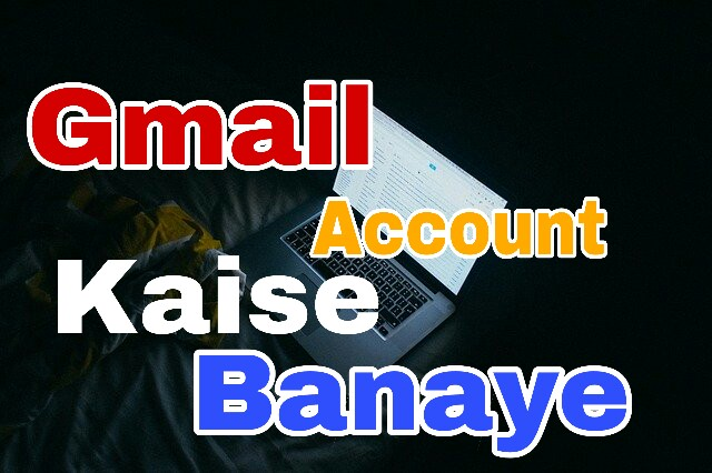 Gmail Account kaise banaye in hindi