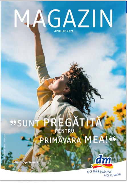 dm catalog- brosura- magazine 8-27.04 2021 → SUNT PREGĂTITĂ  PENTRU PRIMĂVARA MEA!