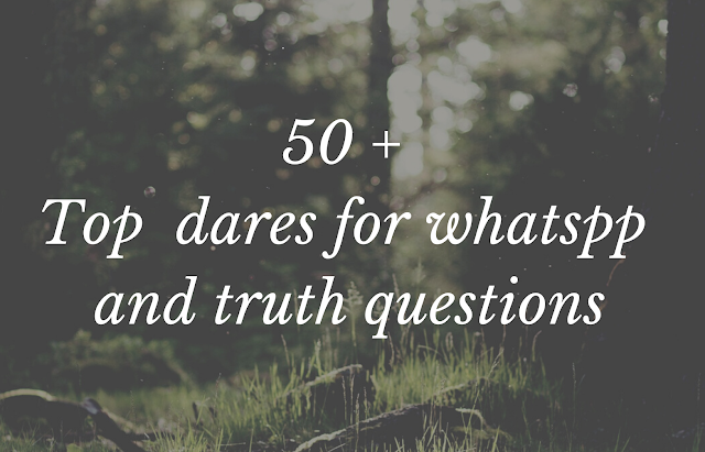 50+ Embarrassing Dares Questions For Whatsapp