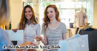 Berikan Kesan Yang Baik merupakan salah satu cara jitu mempertahankan pelanggan