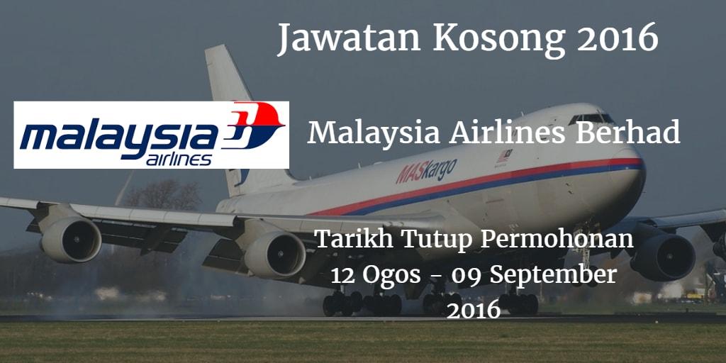 Jawatan Kosong Malaysia Airlines Berhad 12 Ogos - 09 September 2016