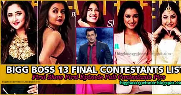 List Of Bigg Boss 13 Contestants First Day First Show