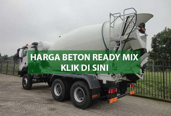 HARGA READY MIX JAKARTA TIMUR, JUAL READY MIX JAKARTA TIMUR, HARGA BETON COR READY MIX JAKARTA TIMUR