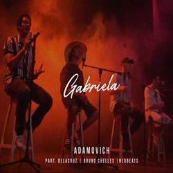 Baixar Gabriela - Adamovich e NeoBeats Part. Delacruz e Bruno Chelles Mp3