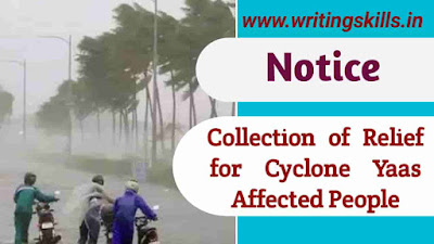 Notice writing for cyclone yaas affected people, notice for cyclone yash affected people