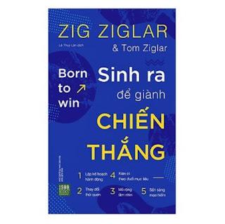 Cuốn Sách Truyền Cảm Hứng Cho Hàng Triệu Người: Sinh Ra Để Giành Chiến Thắng (tạo động lực cho bạn mỗi ngày) ebook PDF EPUB AWZ3 PRC MOBI